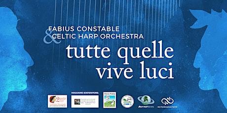 Concerto - Tutte quelle vive luci biglietti