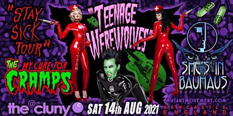 Teenage Werewolves(Cramps tribute)She's In Bauhaus/Kitten deVille NEWCASTLE tickets