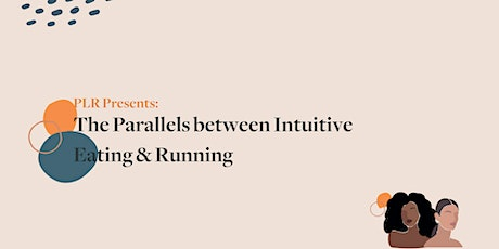 PLR Montreal Presents: The Parallels between Intuitive Eating and Running tickets