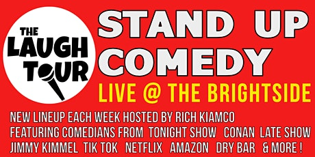StandUp Comedy @ The Brightside *OUTSIDE SHOWS* tickets