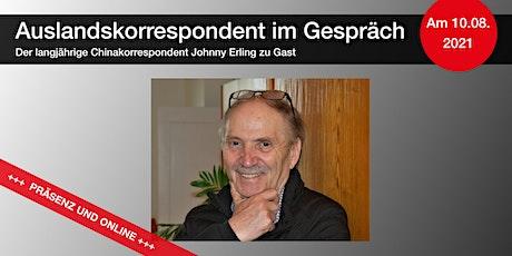 Auslandskorrespondent im Gespräch – Chinakorrespondent Johnny Erling Tickets