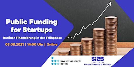 Public Funding for Startups - Berliner Finanzierung in der Frühphase Tickets