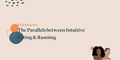 PLR Edmonton Presents: The Parallels between Intuitive Eating and Running tickets