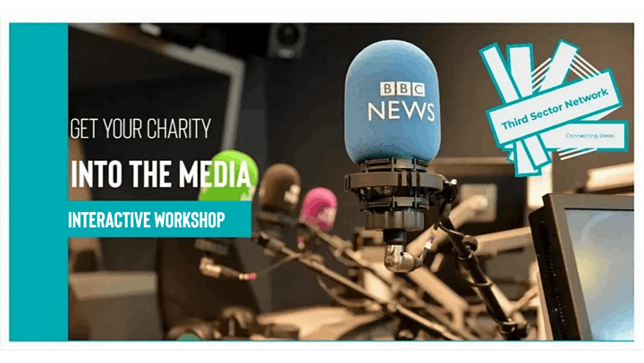Get Your Charity Into The Media - Workshop image