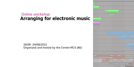 Online workshop Arranging for Electronic Music tickets