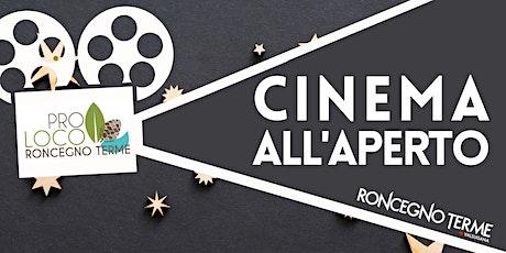 Cinema all'aperto - Roncegno Terme biglietti