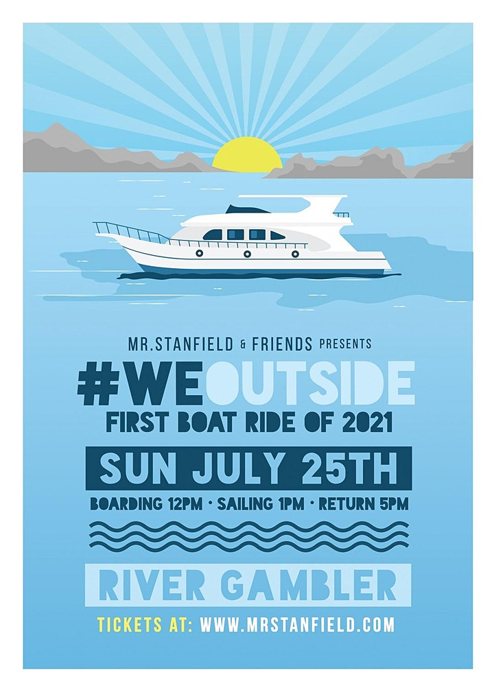 MrStanfield presents WeOutside First Boatride of 2021 image