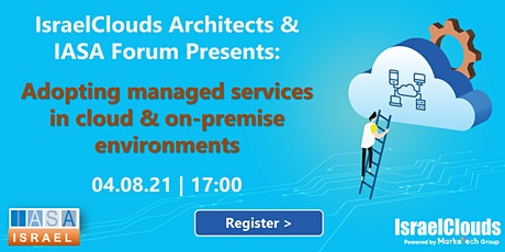 Adopting managed services in cloud & on-premise environments tickets