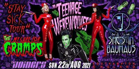 Teenage Werewolves(Cramps tribute)She'sInBauhaus/Kitten deVille SOUTHAMPTON tickets