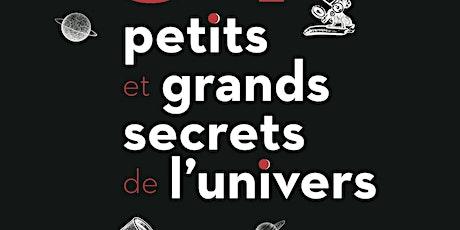 34 PETITS ET GRANDS SECRETS DE L'UNIVERS billets
