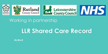 Introducing the LLR  Shared Care Record tickets
