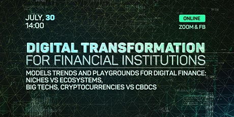 Digital Transformation for Financial Institutions Tickets