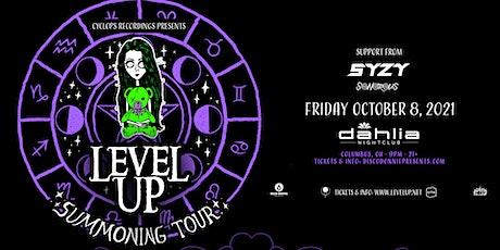 Level Up / October 8 / Dahlia tickets