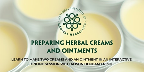 Preparing Herbal Creams and Ointments tickets