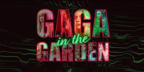 Gaga in the Garden tickets