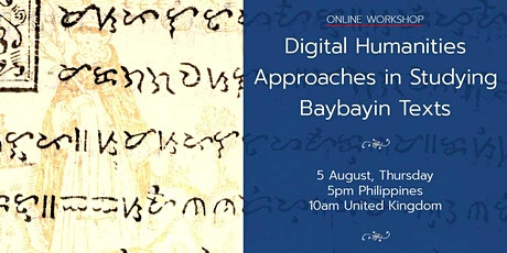Digital Humanities Approaches to the Study of  Baybayin tickets