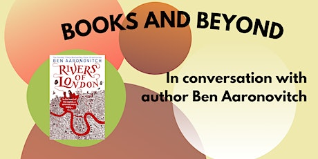 In conversation with author Ben Aaronovitch tickets