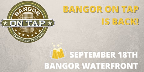 Bangor on Tap 2021 tickets