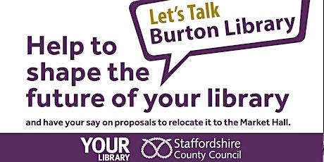 Burton Library Consultation - Public event - public allocation tickets