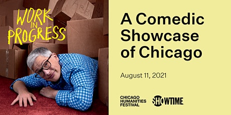 Work In Progress: A Comedic Showcase of Chicago tickets