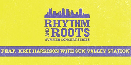 Rhythm & Roots feat. Kree Harrison and Sun Valley Station tickets