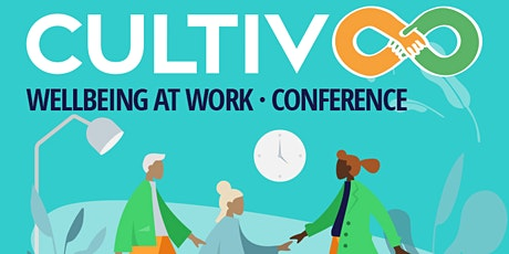 Cultiv8 - Conference on wellbeing at work, employee engagement and health tickets