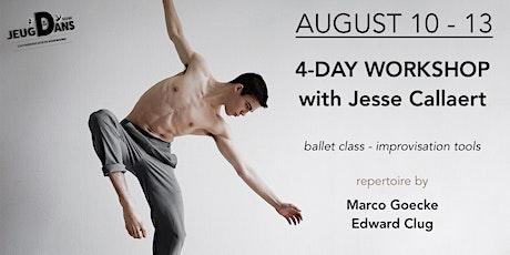 4-DAY WORKSHOP with Jesse Callaert tickets