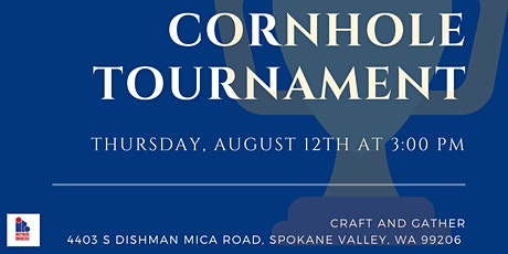 2021 Cornhole Tournament by Independent Brokers of Spokane tickets
