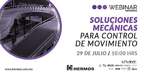 Webinar | Soluciones Mecánicas para Control de Movimiento con URANY bilhetes