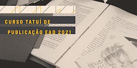 CURSO TATUÍ DE PUBLICAÇÃO EAD 2021 | turma 6 bilhetes