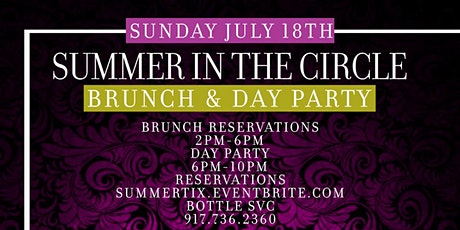 """""""Summer In The Circle"""" The SEXIEST Brunch & Day Party EVER! tickets"""
