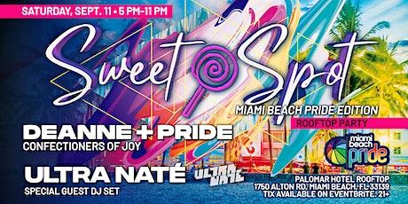 Sweet Spot - Miami Beach Pride Edition entradas