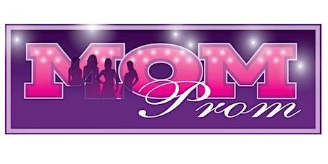 Mom Prom 2021 - South Lyon, Michigan tickets