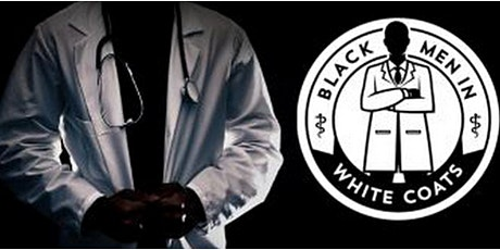 Documentary Film Black Men in White Coats | Screening & Film Discussion tickets