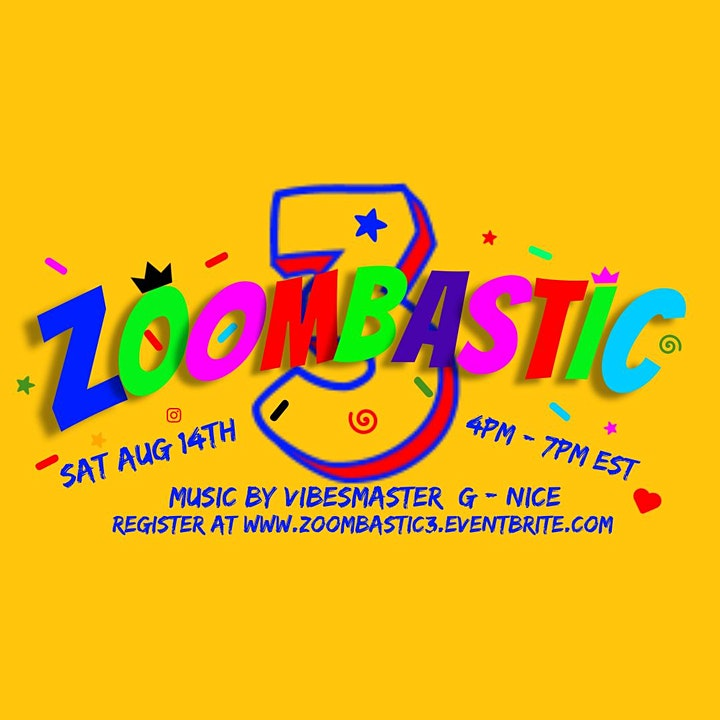 ZOOMBASTIC...The Ultimate online Day Party...music by VIBESMASTER G - NICE image