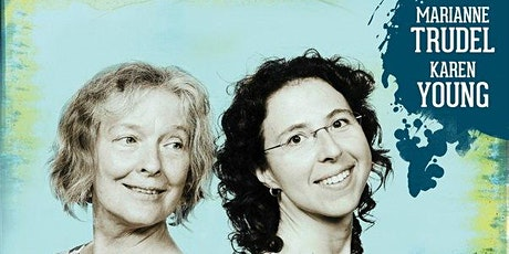 PORTRAITS: THE MUSIC OF JONI MITCHELL /   KAREN YOUNG & MARIANNE TRUDEL tickets