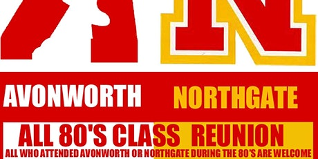 Avalon/Northgate 80's/90's Class Reunion tickets