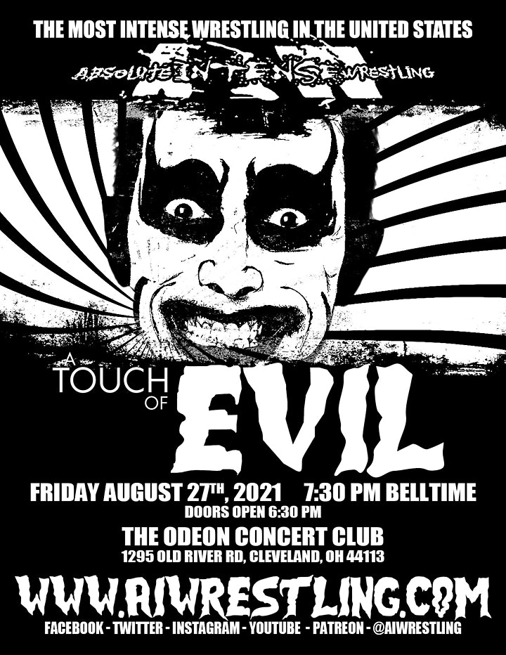 """Absolute Intense Wrestling  Presents """"A Touch Of Evil"""" image"""