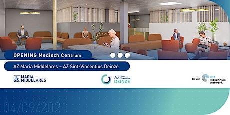 Opening Medisch Centrum AZ Maria Middelares – AZ Sint-Vincentius Deinze tickets