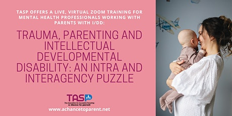 Trauma, Parenting and Intellectual Developmental Disability tickets