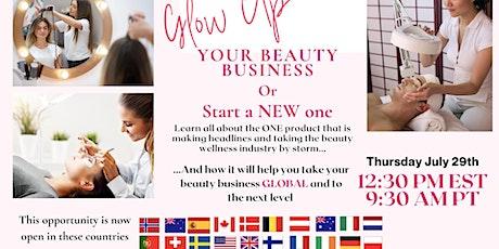 Global Beauty Biz Opportunity !Europe & UK Launch Day! tickets
