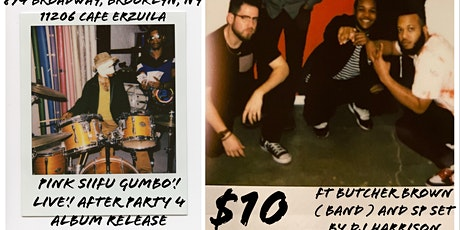 Pink Siifu GUMBO'! ALBUM RELEASE AFTER PARTY tickets