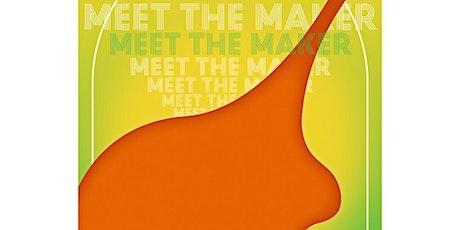 Meet The Maker : Westwell tickets