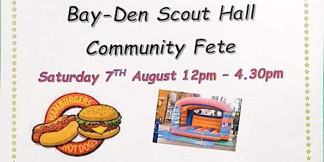 Bay-Den Hall Community Fete tickets