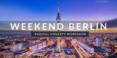 Radical Honesty Weekend Workshop| Berlin tickets