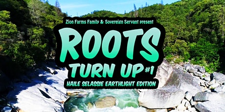 Roots Turn Up #1- Haile Selassie Earthlight Edition tickets