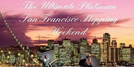 ULTIMATE PLATINUM SAN FRANCISCO WEEKEND tickets