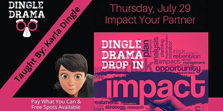 Dingle Drama Improv Drop In - Impact Your Partner tickets