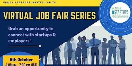 Virtual Job Fair for Startups / Businesses & Job Seekers Indian Startups(10 tickets