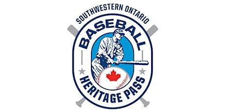 Southwestern Ontario Baseball Heritage Pass tickets